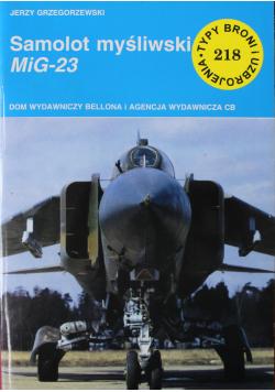 Typy i uzbrojenia nr 218 Samolot myśliwski MiG 23