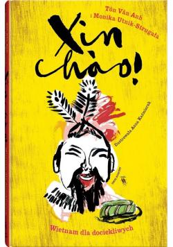 Xin cho! Wietnam dla dociekliwych