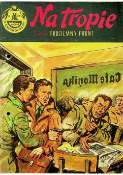 Podziemny Front Na tropie 1 wydanie