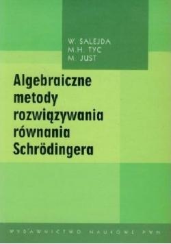 Algebraiczne metody rozwiązywania równania Schrodingera plus CD