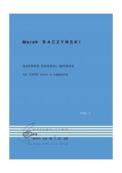 Sacred Choral Works Vol.1 na chór SATB a cappella