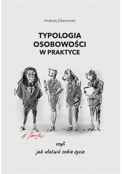 Typologia osobowości w praktyce, czyli jak..