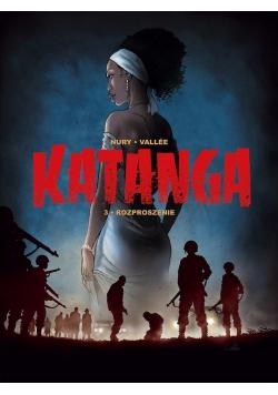 Katanga T.3 Rozproszenie