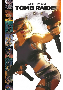 Tomb Raider T.2 Archiwa
