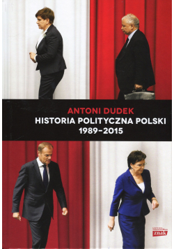 Historia Polityczna Polski 1989 - 2015
