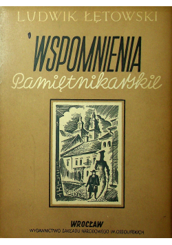 Wspomnienia pamiętnikarskie
