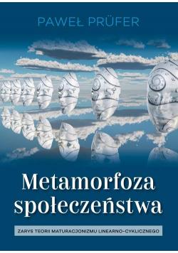 Metamorfoza społeczeństwa