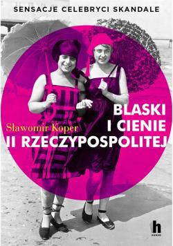 Blaski i cienie II Rzeczypospolitej