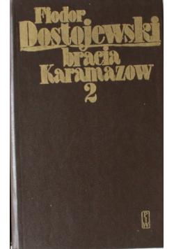 Bracia Karamazow Tom II