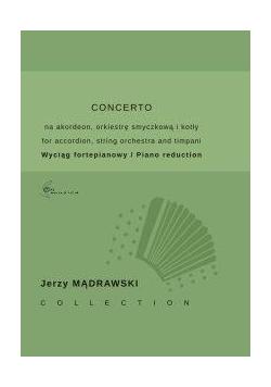 Concerto na akordeon, orkiestrę smyczkową i kotły