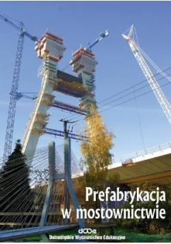 Prefabrykacja w mostownictwie