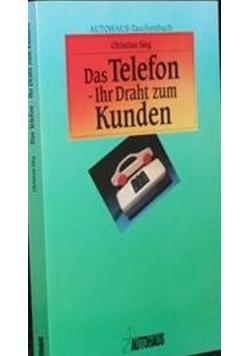 Das telefon IIhr Draht zum Kunden
