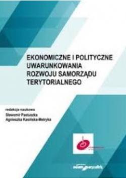 Ekonomiczne i polityczne uwarunkowania rozwoju...