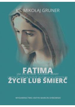 Fatima życie lub śmierć