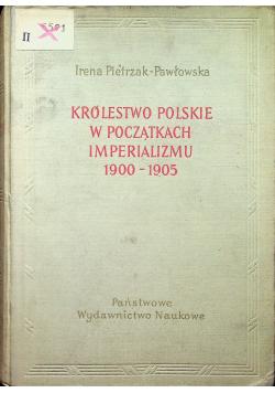 Królestwo Polskie w początkach imperializmu 1900 1905