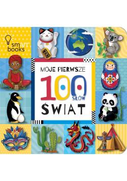 Moje Pierwsze 100 Słów. Świat