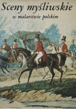 Sceny myśliwskie w malarstwie polskim