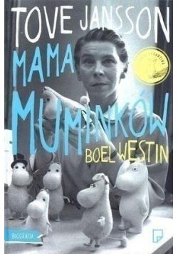 Tove Jansson Mama Muminków