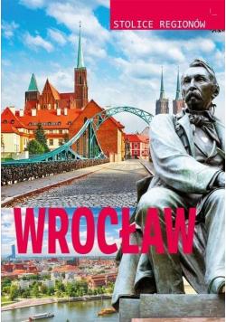 Stolice regionów. Wrocław