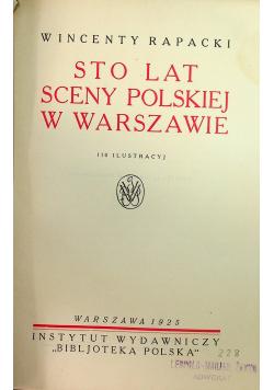 Sto lat sceny polskiej w Warszawie 1925 r