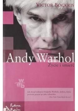 Andy Warhol Życie i śmierć