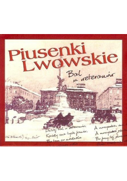 Piusenki Lwowskie. Bal u weteranów CD