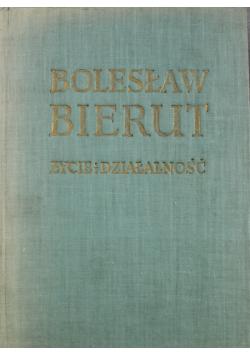 Bolesław Bierut Życie i działalność