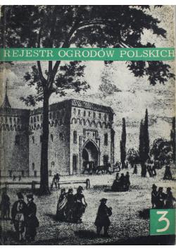 Rejestr ogrodów polskich Zeszyt 3