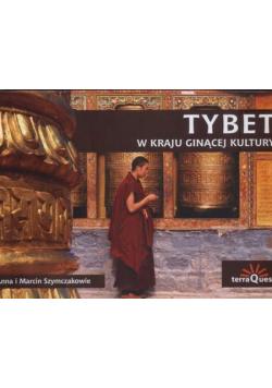 Tybet w kraju ginącej kultury