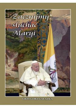 Zacznijmy słuchać Maryi