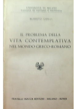 Il problema della Vita Contemplativa nel Mondo Greco Romano