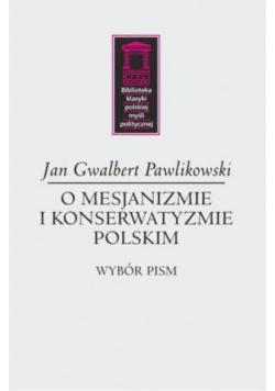 O mesjanizmie i konserwatyzmie polskim