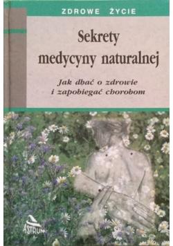 Sekrety medycyny naturalnej