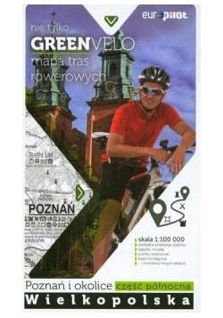 Green Velo. Poznań i okolice cz. płn.