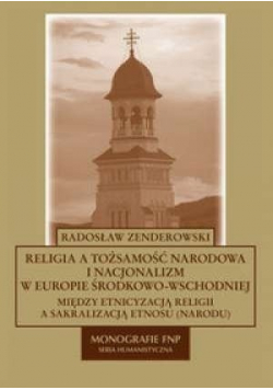 Religia a tożsamość narodowa i nacjonalizm w Europie środkowo wschodniej