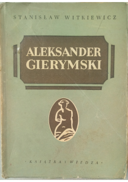 Aleksander Gierymski 1950r