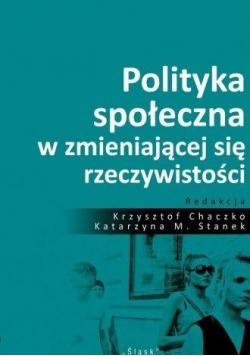 Polityka społ. w zmieniającej się rzeczywistości
