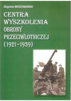 Centra wyszkolenia obrony przeciwlotniczej 1921/39