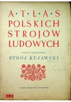 Atlas Polskich Strojów Ludowych Strój Kujawski