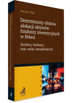 Determinanty efektów alokacji aktywów funduszy..