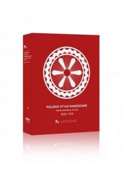 Polskie Style Narodowe 1890-1918