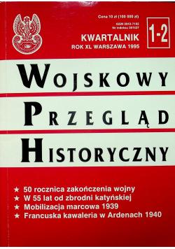 Kwartalnik 1-2 rok XL Wojskowy Przegląd Historyczny