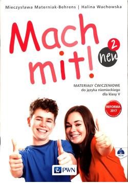 Mach mit! neu 2 Materiały ćwiczeniowe do języka niemieckiego dla klasy V