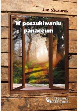 W poszukiwaniu panaceum
