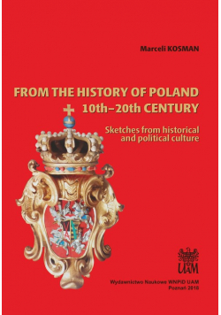 From the history of Poland 10th-20th century