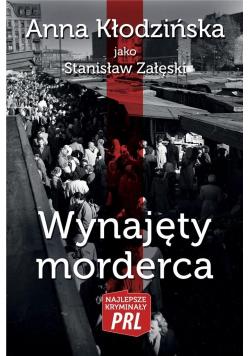 Najlepsze kryminały PRL. Wynajęty morderca