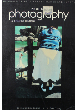 Photography A Concise History