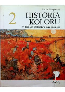 Historia koloru w dziejach malarstwa europejskiego Tom 2