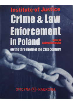 Institute of Justise Crime and Law Enforcement  in Poland