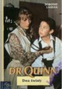 Dr Quinn Dwa światy